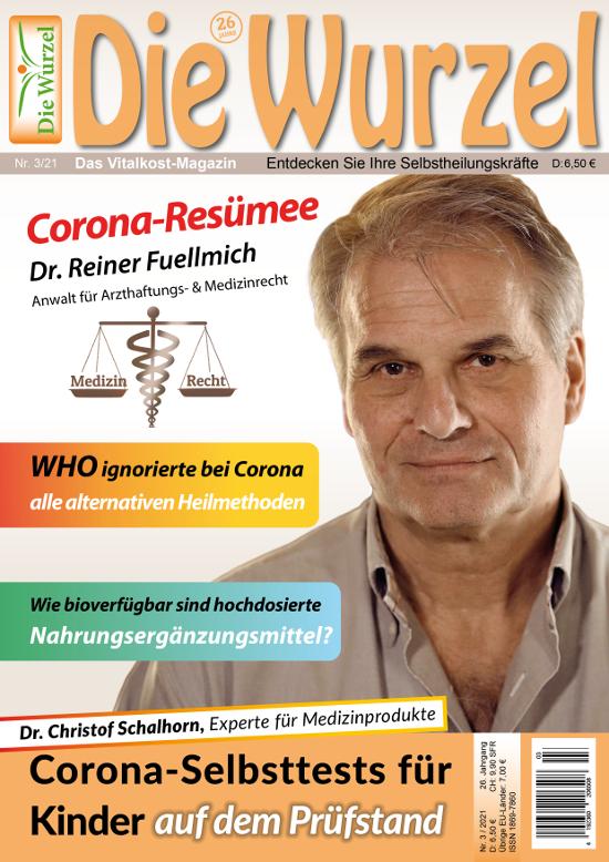 Die Wurzel Nr. 03/2021 mit Dr. Reiner Fuellmich