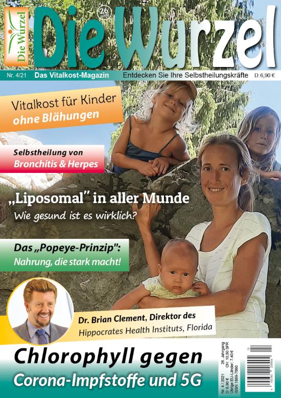 Die Wurzel Nr. 04/2021 mit Hanna Benker & Dr. Brian Clement